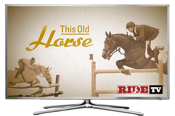 This Old Horse - RIDE TV